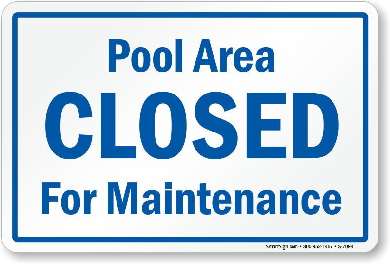 Pool Closed July 17 – September 17 for Maintenance